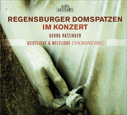 Choral Concert: Regensburg Cathedral Choir - GRATIANI, B. / PALESTRINA, G.P. da / VICTORIA, T.L. de / CROCE, G. (Sacred and Secular Choral Works) by Georg Ratzinger