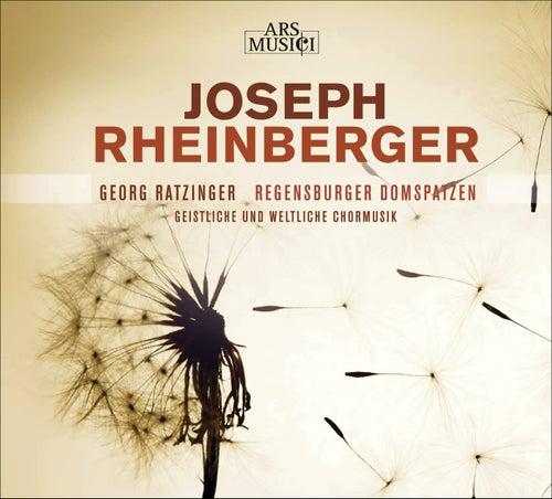 RHEINBERGER, J.G.: Choral Music (Regensburg Cathedral Choir, Ratzinger) by Various Artists