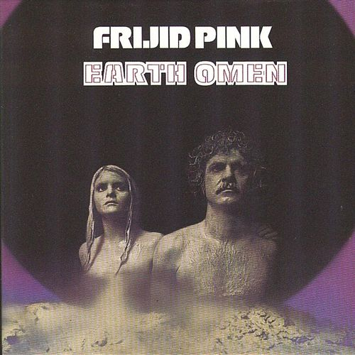 Hibernated - Earth Omen by Frijid Pink