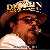 All By Hisself: Live At The Lonestar... by Dr. John