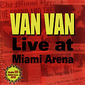 Van Van Live At Miami Arena by Los Van Van
