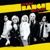 Bang! by Cinema Bizarre