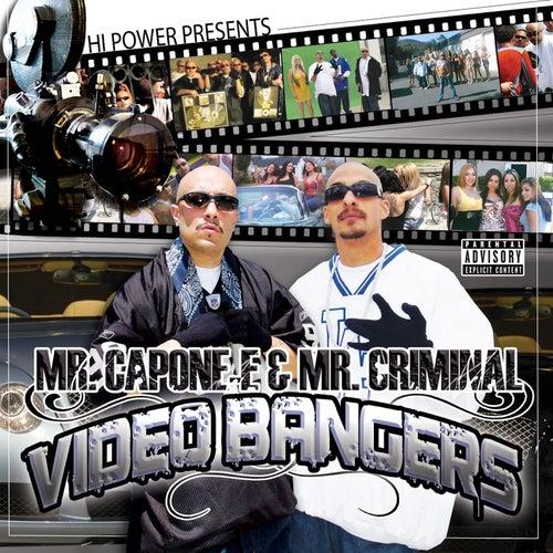 Mr. Capone-e & Mr. Criminal   Videos & Bangers by Mr. Capone-E