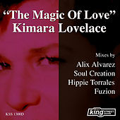 The Magic of Love by Kimara Lovelace