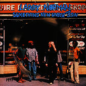 Something New Under the Son by Larry Norman