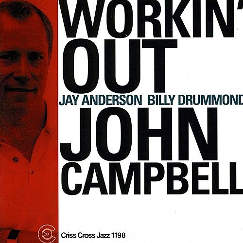 Workin' Out by John Campbell