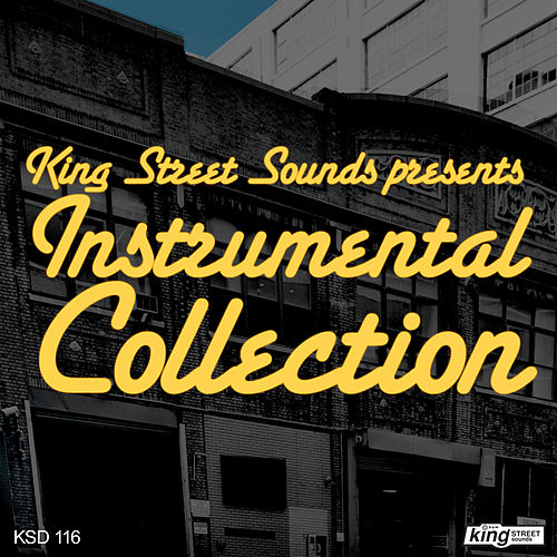 King Street Sounds presents Instrumental Collection by Various Artists