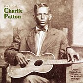 Best of Charley Patton by Charley Patton