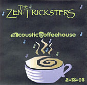 02-12-03 - Acoustic Coffee House - Nederland, CO by Zen Tricksters