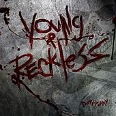 Young & Reckless by Dirty Penny
