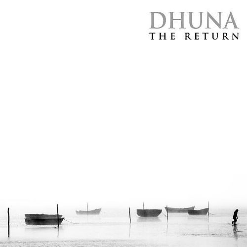 The Return by Dhuna