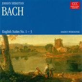 BACH, J.S.: English Suites Nos. 1-3 (Webersinke) by Johann Sebastian Bach