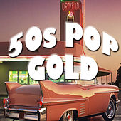 50s Pop Gold by Various Artists