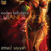 Lebanese Nights - Modern Bellydance by Emad Sayyah
