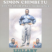 Lullaby by Simon Chimbetu and The Orchestra Dendera Kings