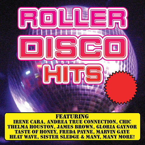 Roller Disco Hits by Various Artists