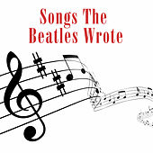 Songs The Beatles Wrote by Various Artists