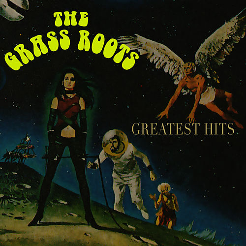 Greatest Hits (Re-Recorded / Remastered Versions) by Grass Roots