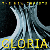 Gloria by The New Christs