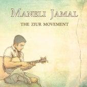 The Ziur Movement by Maneli Jamal