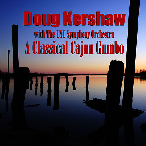 A Classical Cajun Gumbo by Doug Kershaw