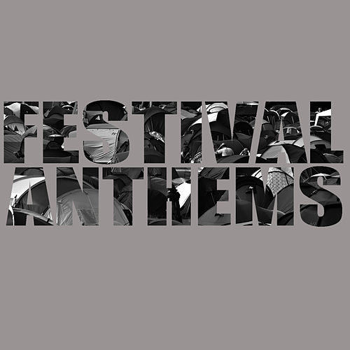 Festival Anthems by Studio All Stars
