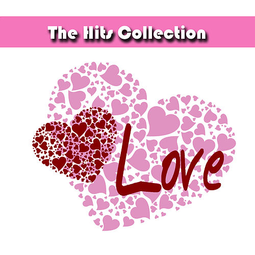 The Hits Collection Love by Studio All Stars
