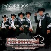 Pa' Corridos... Exterminador by Grupo Exterminador