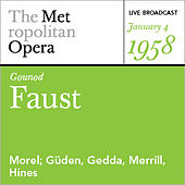 Gounod: Faust (January 4, 1958) by Various Artists