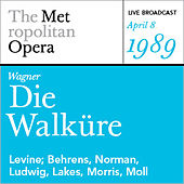 Wagner: Die Walkϋre (April 8, 1989) by Various Artists