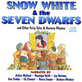Snow White & the Seven Dwarfs and Other Fairy Tales & Nursery Rhymes by Various Artists