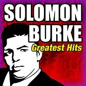 Greatest Hits by Solomon Burke