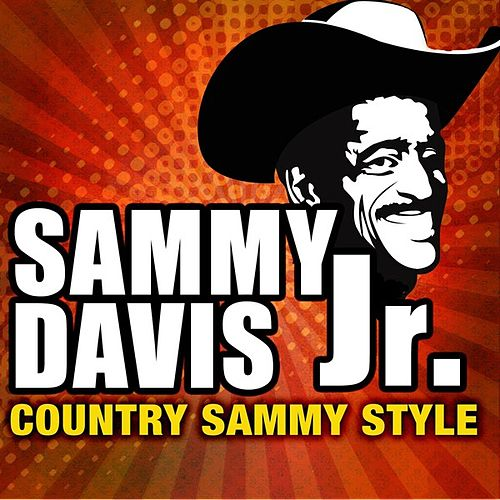 Country Sammy Style by Sammy Davis, Jr.