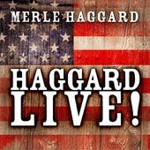 Haggard Live! by Merle Haggard