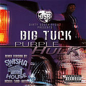 Purple Hulk [Swishahouse Mix] by Big Tuck