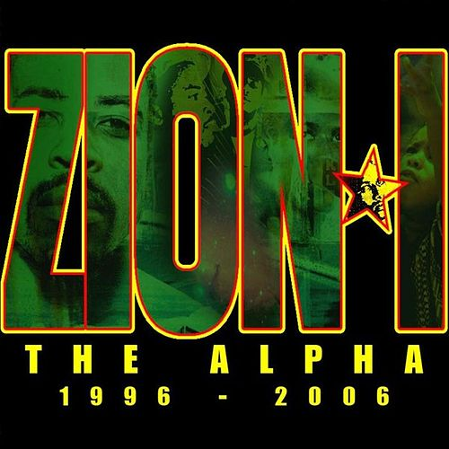 The Alpha: 1996-2006 von Zion I