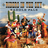 Saddle Pals by Riders In The Sky