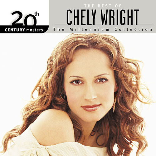 20th Century Masters: The Millennium Collection by Chely Wright