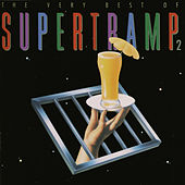 The Very Best of Supertramp, Vol. 2 von Supertramp