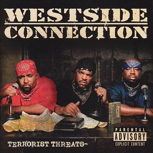 Terrorist Threats by Westside Connection