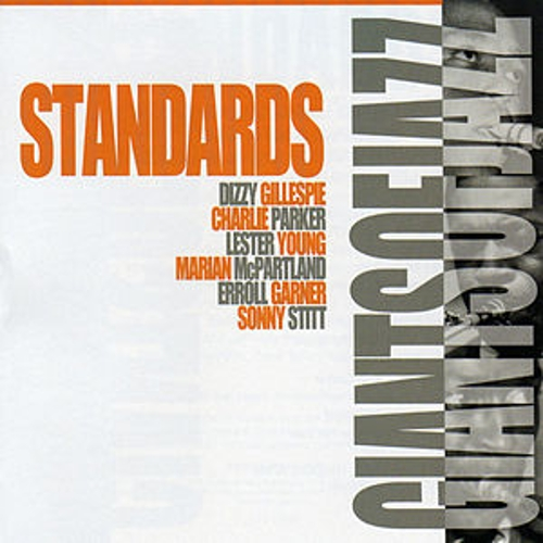 Giants of Jazz: Standards by Various Artists
