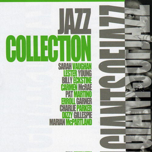 Giants of Jazz: Jazz Collection by Various Artists
