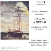SINGER, J.: Vocal Music (Hechtel, Miskell) by Jeanne Singer