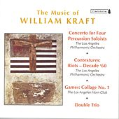 KRAFT, W.: Concerto for 4 Percussion Soloists / Contextures I / Games: Collage No. 1 / Double Trio (Mehta) by Various Artists