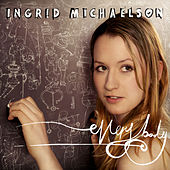 Everybody by Ingrid Michaelson