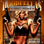 Street Sweeper by Hood Fellas
