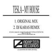My House by Tesla