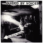 Get Out Of My Stations by Guided By Voices