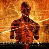 In Battle There Is No Law von Heaven Shall Burn