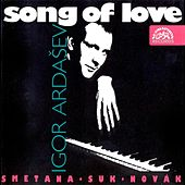 Novak / Suk / Smetana:  Song of Love by Igor Ardasev